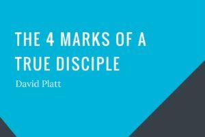 cover-4-marks-of-a-true-disciple-platt-1