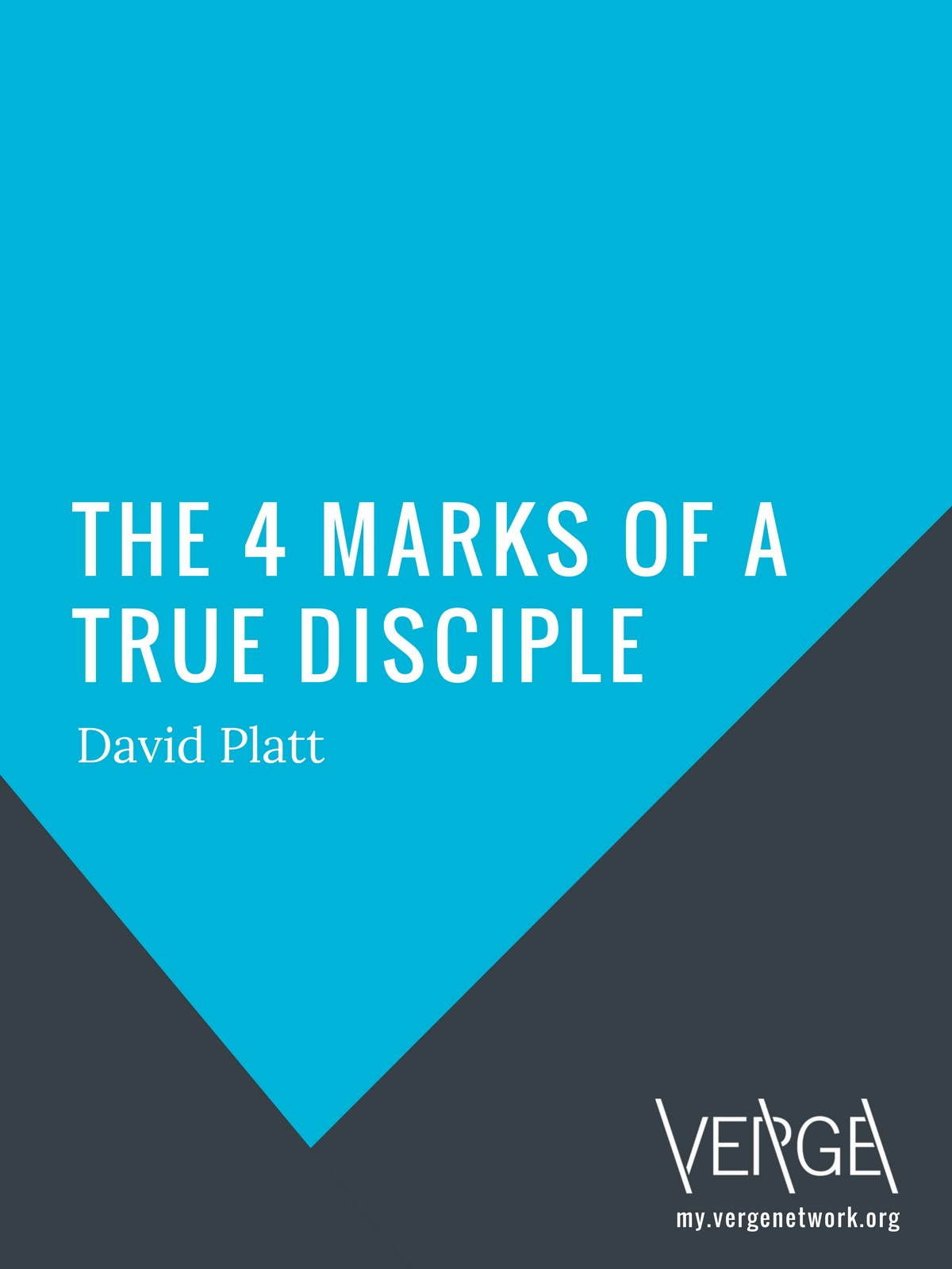 EBook: The 4 Marks Of A True Disciple U2013 David Platt