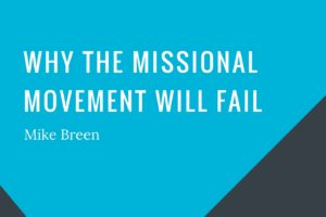 cover-why-the-missional-mvt-will-fail-breen-2